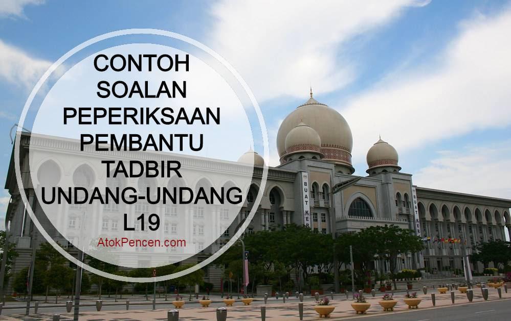 Contoh Soalan Peperiksaan Pembantu Tadbir Undang-Undang L19