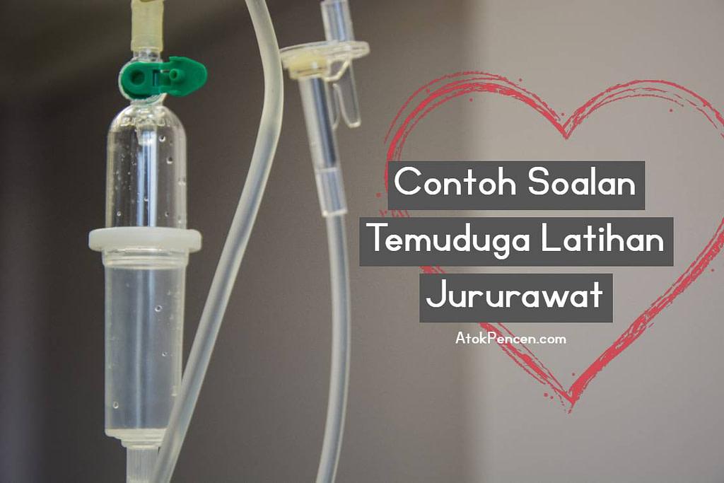 Contoh Soalan Temuduga Latihan Jururawat • AtokPencen.com