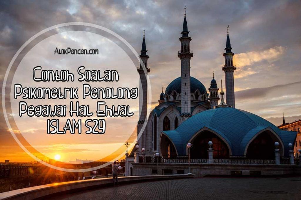 Contoh Soalan Psikometrik Penolong Pegawai Hal Ehwal Islam S29